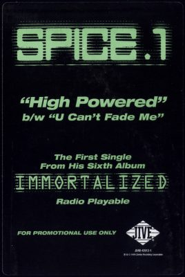 Spice 1 – High Powered / U Can't Fade Me (Promo VLS) (1999) (FLAC + 320 kbps)
