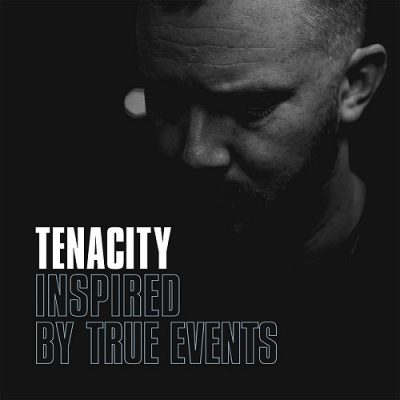 Tenacity – Inspired By True Events (WEB) (2020) (320 kbps)