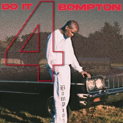 YG – Do It 4 Bompton EP (WEB) (2020) (320 kbps)