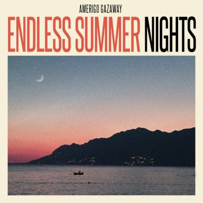 Amerigo Gazaway – Endless Summer Nights (WEB) (2020) (320 kbps)