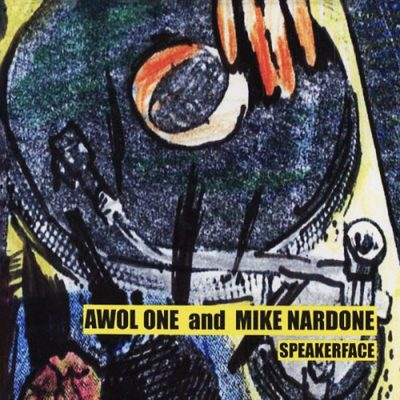Awol One & Mike Nardone – Speakerface (WEB) (2002) (320 kbps)