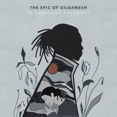 Ill Conscious – The Epic Of Gilgamesh EP (WEB) (2020) (320 kbps)