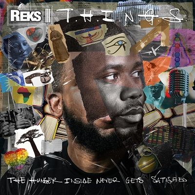 Reks – T.H.I.N.G.S. (The Hunger Inside Never Gets Satisfied) (WEB) (2020) (320 kbps)