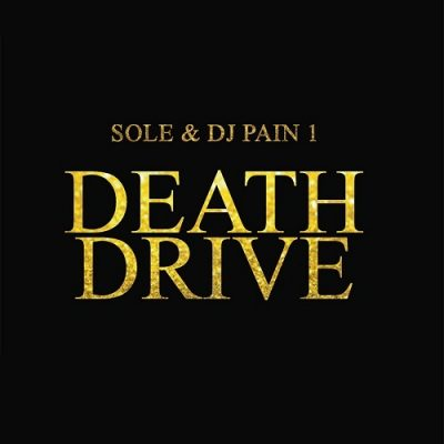 Sole & DJ Pain 1 – Death Drive (WEB) (2014) (320 kbps)