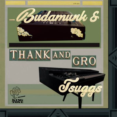 Budamunk & Tsuggs – Thank And Gro (WEB) (2020) (320 kbps)