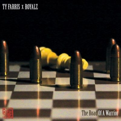 Ty Farris & Royalz – The Road Of A Warrior (WEB) (2020) (320 kbps)