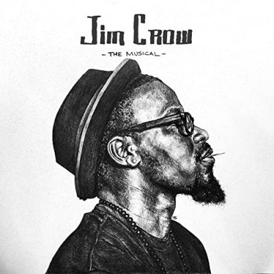Add-2 – Jim Crow: The Musical (WEB) (2019) (320 kbps)