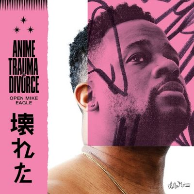 Open Mike Eagle – Anime, Trauma And Divorce (WEB) (2020) (320 kbps)