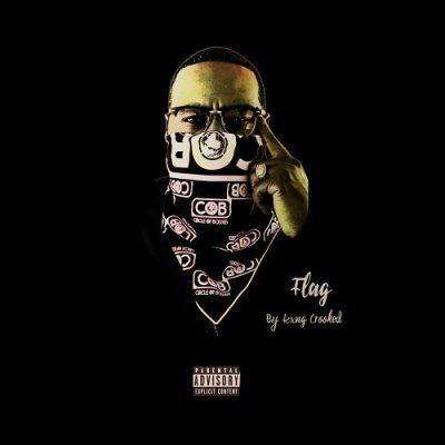 KXNG Crooked – Flag EP (WEB) (2020) (320 kbps)