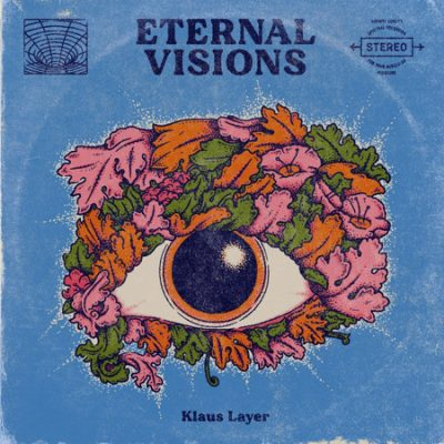 Klaus Layer – Eternal Visions (WEB) (2020) (320 kbps)