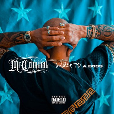 Mr. Criminal – Soldier To A Boss (WEB) (2020) (320 kbps)