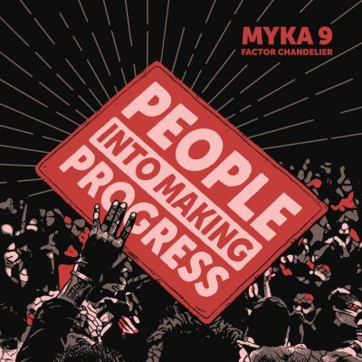 Myka 9 & Factor Chandelier – People Into Making Progress EP (WEB) (2020) (320 kbps)