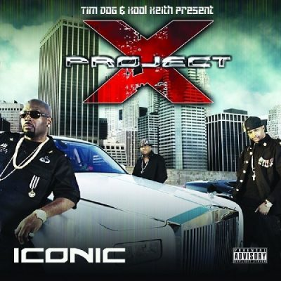 Tim Dog & Kool Keith – Present Project X: Iconic (WEB) (2009) (FLAC + 320 kbps)