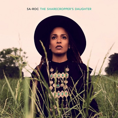 Sa-Roc – The Sharecropper's Daughter (WEB) (2020) (320 kbps)
