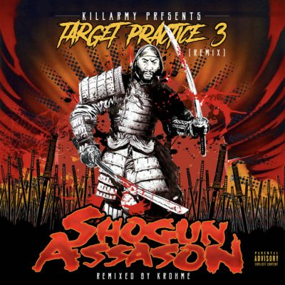 Shogun Assason – Target Practice 3: Krohmed Out Remix (WEB) (2020) (320 kbps)
