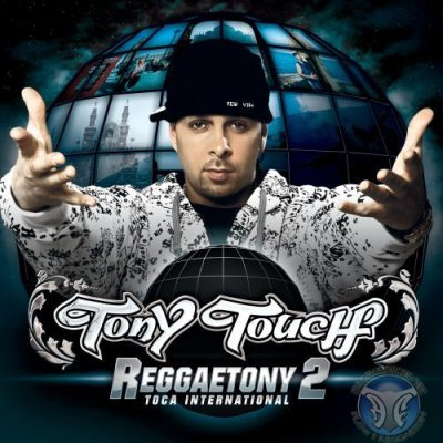 Tony Touch – Reggaetony 2 (CD) (2007) (FLAC + 320 kbps)