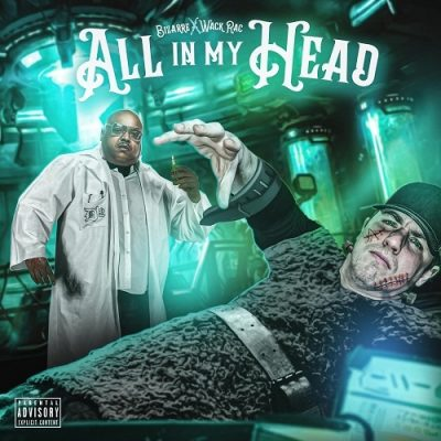 Bizarre & Wack Rac – All In My Head EP (WEB) (2020) (320 kbps)