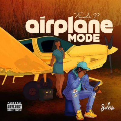 Fendi P – Airplane Mode EP (WEB) (2020) (320 kbps)