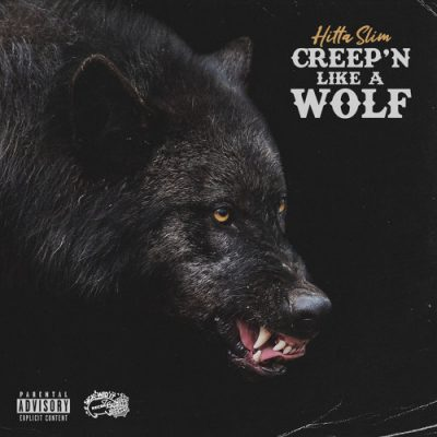 Hitta Slim – Creep'n Like A Wolf EP (WEB) (2020) (320 kbps)