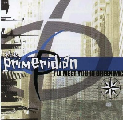 The Primeridian – I'll Meet You In Greenwich (CD) (2002) (320 kbps)