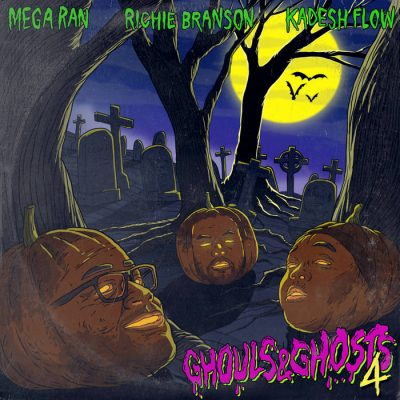 Mega Ran & Richie Branson & Kadesh Flow – Ghouls & Ghosts 4 (WEB) (2020) (320 kbps)