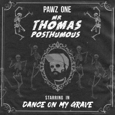 Pawz One – Dance On My Grave EP (WEB) (2020) (320 kbps)