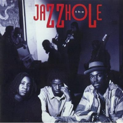 The Jazzhole – The Jazzhole (CD) (1994) (FLAC + 320 kbps)