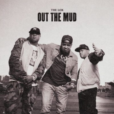 The Lox – Out The Mud EP (WEB) (2020) (320 kbps)