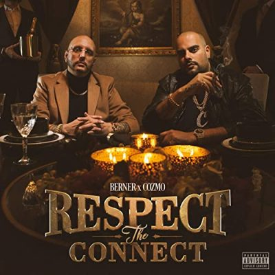 Berner & Cozmo – Respect The Connect (WEB) (2020) (320 kbps)