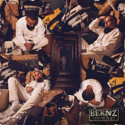 Bernz – Sorry For The Mess (WEB) (2020) (320 kbps)