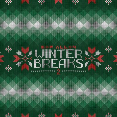 Bop Alloy – Winter Breaks 2 EP (WEB) (2020) (320 kbps)