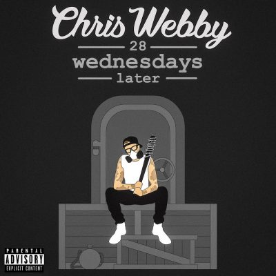 Chris Webby – 28 Wednesdays Later (WEB) (2020) (320 kbps)