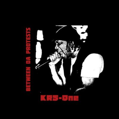 KRS-One – Between Da Protests (WEB) (2020) (320 kbps)