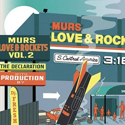 Murs & DJ.Fresh – Love & Rockets Vol. 2 The Declaration (WEB) (2020) (320 kbps)