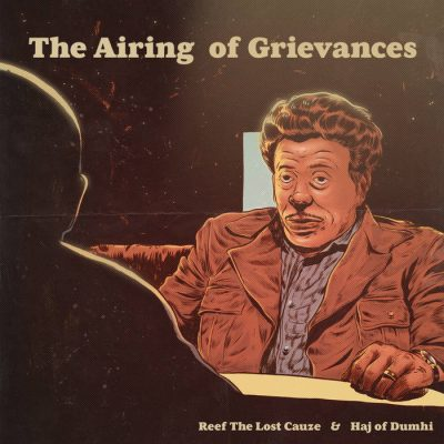 Reef The Lost Cauze & Haj Of Dumhi – The Airing Of Grievances EP (WEB) (2020) (320 kbps)