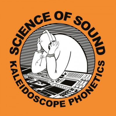 Science Of Sound – Kaleidoscope Phonetics (CD) (2020) (320 kbps)