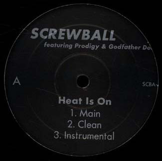 Screwball – Heat Is On (Remix) / Suck My Dick (VLS) (2000) (FLAC + 320 kbps)