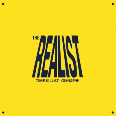 The Realist – Time Killaz / Gimme Love (WEB) (2020) (320 kbps)