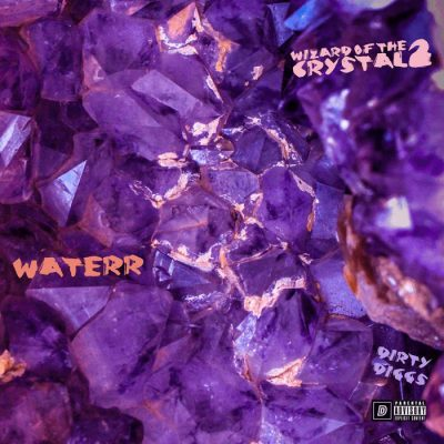 WateRR & DirtyDiggs – Wizard Of The Crystal 2 (WEB) (2020) (320 kbps)