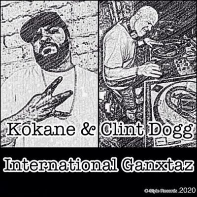 Kokane & Clint Dogg – International Ganxtaz (WEB) (2020) (320 kbps)