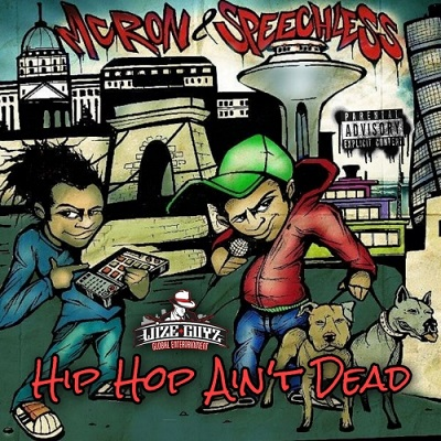 MC Ron & Speechless – Hip Hop Aint Dead (WEB) (2021) (320 kbps)