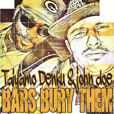 Taiyamo Denku & John Doe – Bars Bury Them (WEB) (2021) (320 kbps)