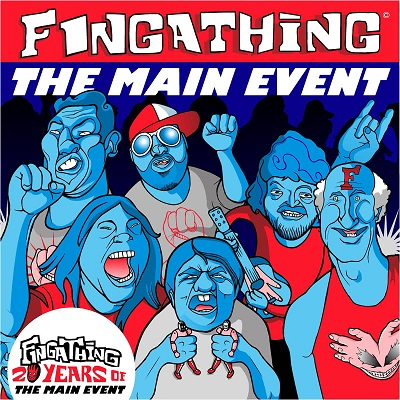 Fingathing – The Main Event (20th Anniversary Edition) (WEB) (2001-2021) (320 kbps)