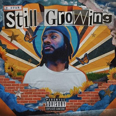 T Star – Still Growing (WEB) (2021) (320 kbps)