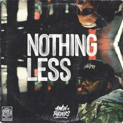 Awon & Phoniks – Nothing Less (WEB) (2021) (320 kbps)