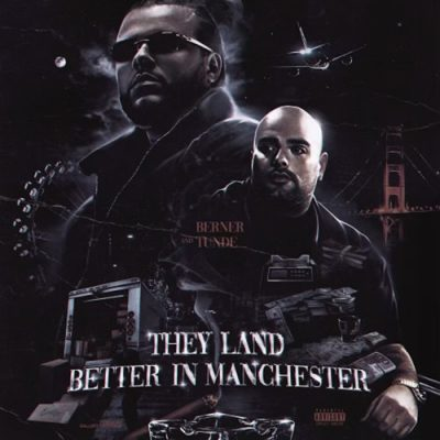 Berner & Tunde – They Land Better In Manchester EP (WEB) (2021) (320 kbps)