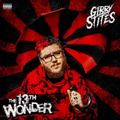 Gibby Stites – The 13th Wonder EP (WEB) (2021) (320 kbps)