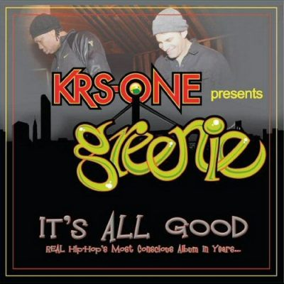 Krs-One Presents: Greenie – It's All Good (CD) (2010) (320 kbps)