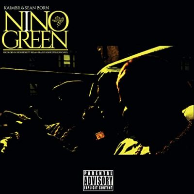 Kaimbr & Sean Born – Nino Green (WEB) (2021) (320 kbps)
