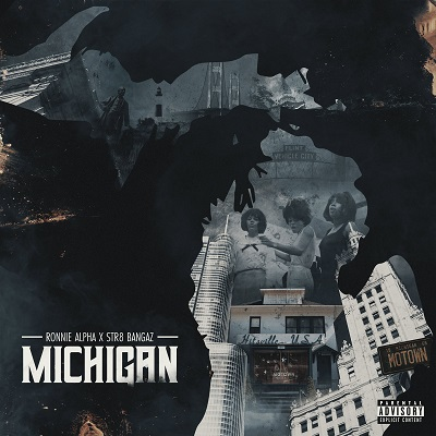Ronnie Alpha & Str8 Bangaz – Michigan EP (WEB) (2019) (320 kbps)